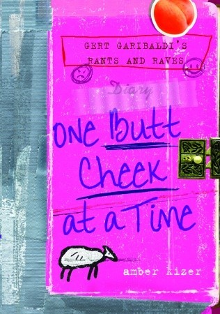 One Butt Cheek at a Time by Amber Kizer