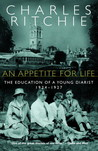 An Appetite for Life: The Education of a Young Diarist, 1924-1927