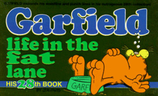Garfield Life in the Fat Lane (Garfield #28)