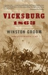Vicksburg, 1863 by Winston Groom