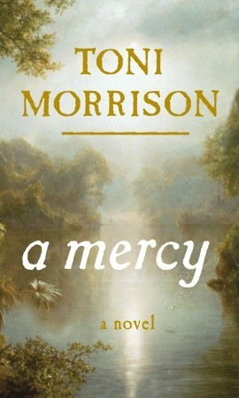 A Mercy by Toni Morrison