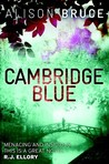 Cambridge Blue by Alison Bruce