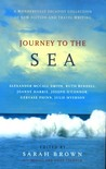 Journey To The Sea: A Wonderfully Escapist Collection of New Fiction and Travel Writing