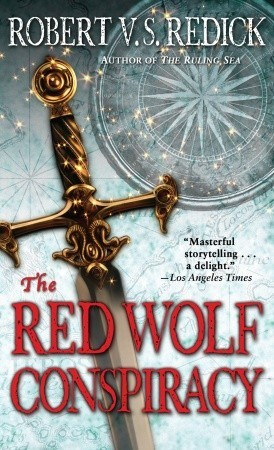 The Red Wolf Conspiracy by Robert V.S. Redick