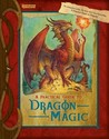 A Practical Guide to Dragon Magic