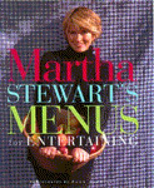 Martha Stewart's Menus for Entertaining by Martha Stewart