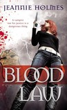 Blood Law by Jeannie Holmes