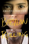 Babylon Rolling: A Novel