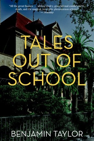 Tales Out of School: A Novel