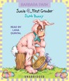 Junie B., First Grader: Dumb Bunny (Junie B. Jones, #27)