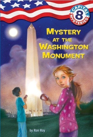 Mystery at the Washington Monument (Capital Mysteries #8)