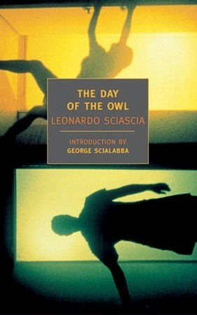 The Day of the Owl by Leonardo Sciascia