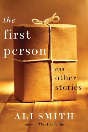 The First Person: and Other Stories
