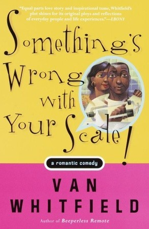 Something's Wrong with Your Scale!: A Romantic Comedy