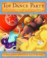 Toy Dance Party (Toys #2)