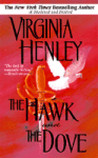 The Hawk and the Dove by Virginia Henley