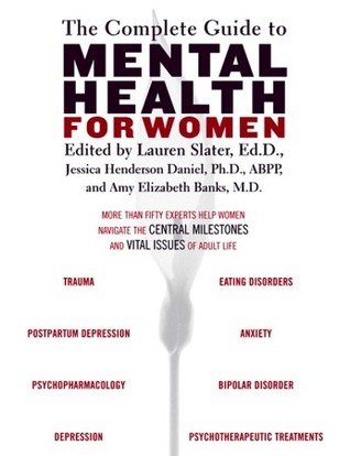 The Complete Guide to Mental Health for Women by Amy Banks