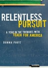 Relentless Pursuit by Donna Foote
