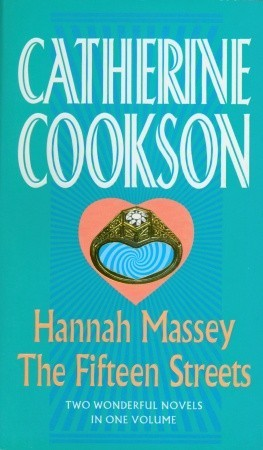 Hannah Massey / The Fifteen Streets by Catherine Cookson