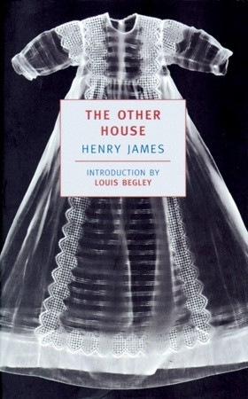 The Other House by Henry James