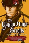 The Yagyu Ninja Scrolls: Revenge of the Hori Clan, Volume 5