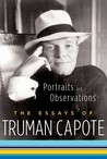 Portraits and Observations by Truman Capote