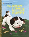 The Poky Little Puppy (a Big Little Golden Book)
