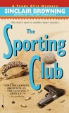 The Sporting Club (Trade Ellis Mystery, #2)