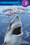 Hungry, Hungry Sharks by Joanna Cole
