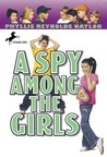 A Spy Among the Girls (Boy/Girl Battle, #6)