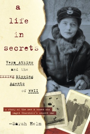 A Life in Secrets by Sarah Helm
