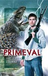 Primeval: The Lost Island (Primeval, #6)