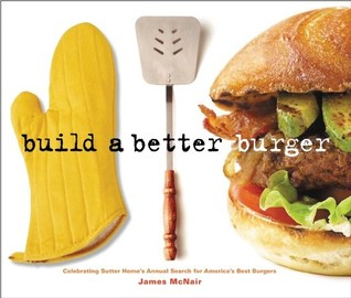 Build a Better Burger by James K. McNair