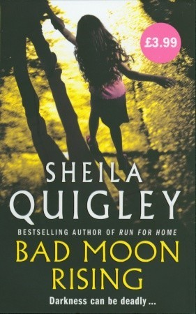 Bad Moon Rising by Sheila Quigley
