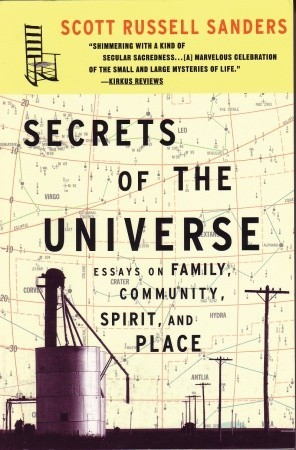 Secrets of the Universe by Scott Russell Sanders