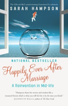 Happily Ever After Marriage by Sarah E. Hampson