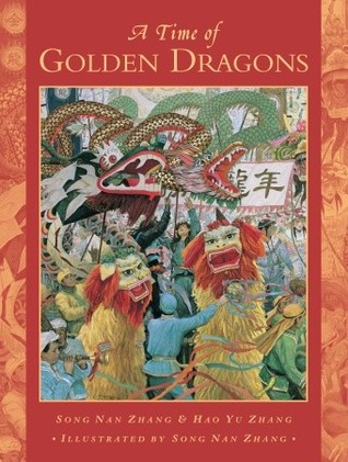A Time of Golden Dragons by Hao Yu Zhang