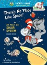 There's No Place Like Space by Tish Rabe