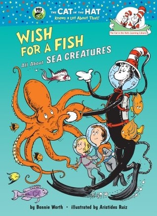Wish for a fish all about sea creatures by bonnie worth for Fish children s book