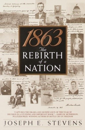 1863: The Rebirth of a Nation