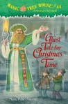 A Ghost Tale for Christmas Time (Magic Tree House, #44)
