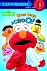 Elmo Says Achoo! (Sesame Street)