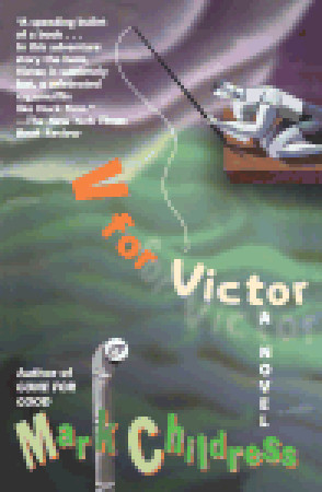 V for Victor by Mark Childress