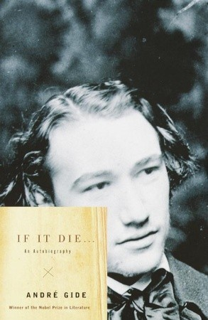 If it Die... by André Gide