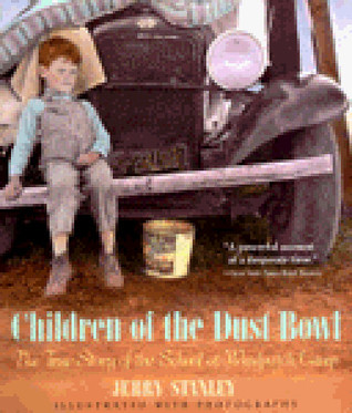 Children of the Dust Bowl by Jerry Stanley