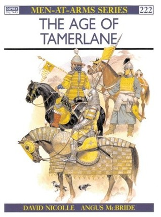The Age of Tamerlane by David Nicolle