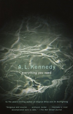 Everything You Need by A.L. Kennedy