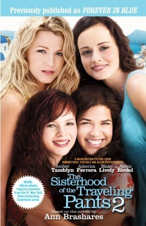 The Sisterhood of the Traveling Pants 2 by Ann Brashares