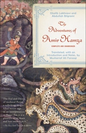 The Adventures of Amir Hamza by Ghalib Lakhnavi