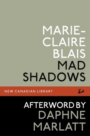 Mad Shadows by Marie-Claire Blais